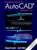 Fundamentals of AutoCAD Using Release 14 [With *]