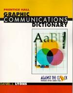 Graphic Communication Dictionary (Against the Clock)