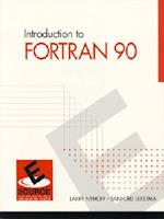 Introduction to FORTRAN 90 (Signal Processing and Its Applications)
