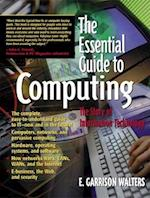 The Essential Guide to Computing (Essential Guide Series)