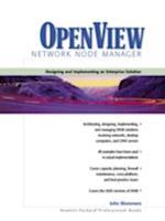 Openview Network Node Manager (Hewlett-Packard Professional Books)
