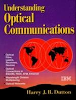 Understanding Optical Communications (Itso Networking Series)