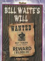 Bill Waite's Will