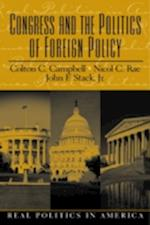 Congress and the Politics of Foreign Policy (Real Politics in America)