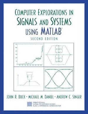 Computer Explorations in Signals and Systems Using MATLAB