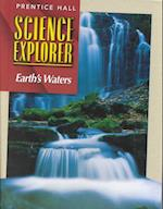 Science Explorer 2e Earth's Waters Student Edition 2002c