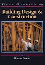 Case Studies in Building Design and Construction