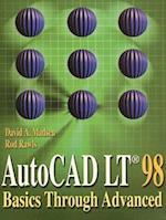 AutoCAD LT 98 (Basics Through Advanced)