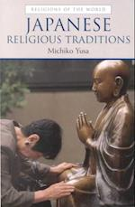 Japanese Religious Traditions (Religions of the World Prentice Hall)