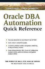 Oracle DBA Automation Quick Reference (Prentice Hall Oracle DBA SQL Quick Reference Series)