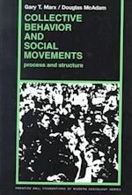 Collective Behavior and Social Movements af Douglas McAdam, Gary T. Marx