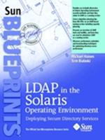 LDAP in the Solaris Operating Environment af Michael Haines, Tom Bialaski
