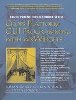 Cross-Platform Gui Programming With wxWidgets (Bruce Peren's Open Source)