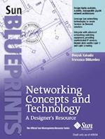 Networking Concepts and Technology (Sun Bluprints)
