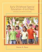 Early Childhood Special Education - 0 to 8 Years