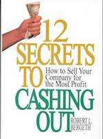 12 Secrets to Cashing Out