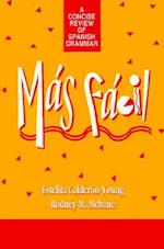Mas Facil (Concise Review of Spanish Grammar)