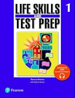 Life Skills and Test Prep Student Book 1