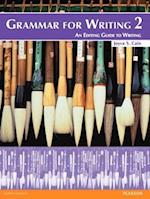 Grammar for Writing 2 (Grammar for Writing)