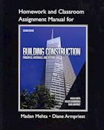 Homework and Classroom Assignment Manual for Building Construction