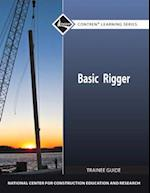Basic Rigger Trainee Guide (Contren Learning Series)