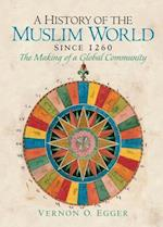 History of the Muslim World, A (since 1260)