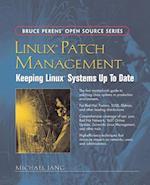 Linux Patch Management (Bruce Peren's Open Source)