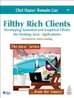 Filthy Rich Clients (Java Prentice Hall)