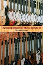 Understanding the Music Business af Richard Weissman