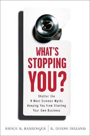 Bog paperback What's Stopping You? af R. Duane Ireland Bruce R. Barringer