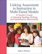 Linking Assessment to Instruction in Multi-Tiered Models