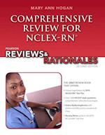 Comprehensive Review for NCLEX-RN (Pearson Reviews & Rationales)