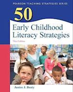 50 Early Childhood Literacy Strategies (Teaching Strategies Series)
