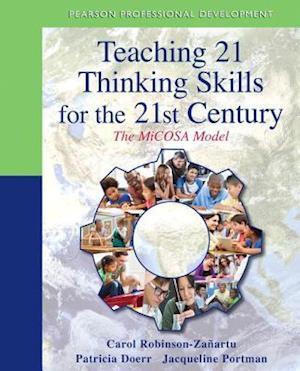 Bog, paperback Teaching 21 Thinking Skills for the 21st Century af Carol Robinson-zanartu