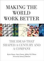 Making the World Work Better (IBM Press)