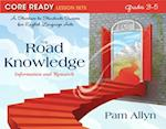 The Road to Knowledge (Core Ready Lesson Sets for Grades 3 to 5)