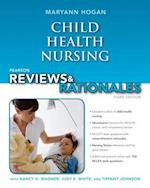 Child Health Nursing (Pearson Reviews & Rationales)