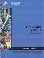 Fire Alarm Systems Trainee Guide, Module 26405-11