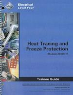Heat Tracing and Freeze Protection Trainee Guide, Module 26409-11