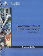 Fundamentals of Crew Leadership Trainee Guide, Module 46101-11