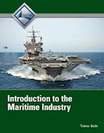 Introduction to the Maritime Industry, Trainee Guide