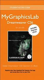 Mylab Graphics Access Code Card with Pearson Etext for Adobe Dreamweaver Cs6 Classroom in a Book