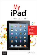 My iPad (Covers iOS 6 on iPad 2, iPad 3rd/4th generation, and iPad mini) (My..)
