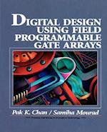 Digital System Design Using Field Programmable Gate Arrays (Prentice Hall Series in Innovative Technology,)