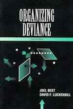 Organizing Deviance