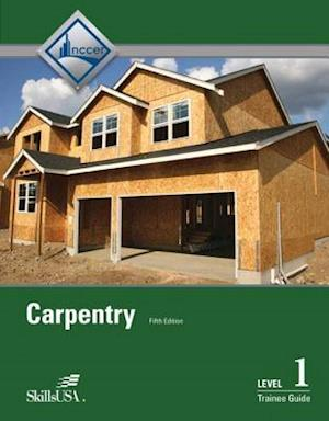 Carpentry Level 1 Trainee Guide Hardcover