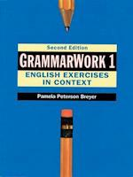 Grammarwork 1 English Exercises in Context