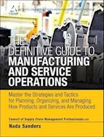 The Definitive Guide to Manufacturing and Service Operations af Cscmp