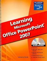 Learning Microsoft Office PowerPoint 2007 [With CDROM]