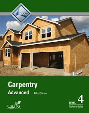 Carpentry Advanced Level 4 Trainee Guide